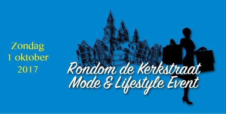 Rondom de Kerkstraat Mode en Lifestyle Event